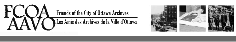 Friends of the City of Ottawa Archives / Les Amis des Archives de la Ville d'Ottawa